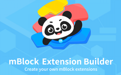 Create your own extensions with mBlock Extension Builder